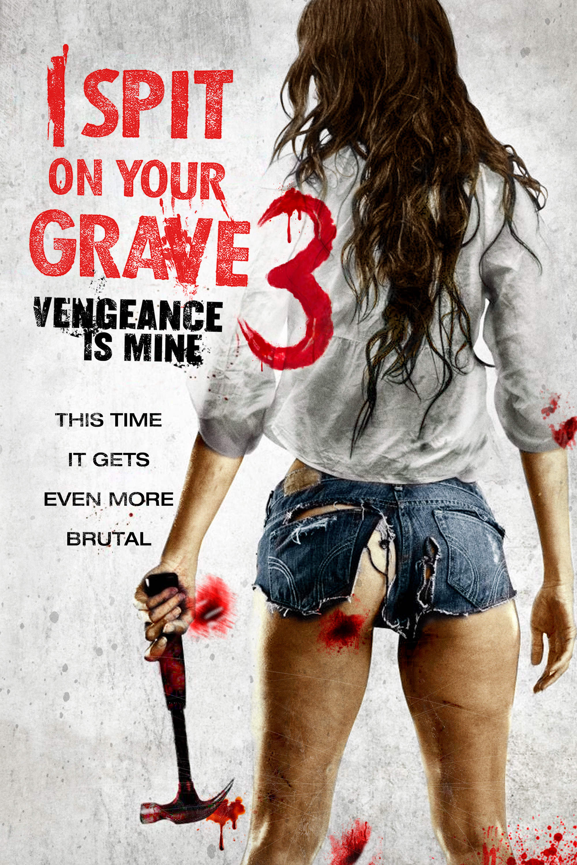 I Spit On Your Grave 3 Release